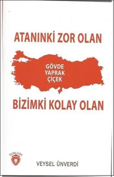 Atanınki Zor Olan Bizimki Kolay Olan.pdf