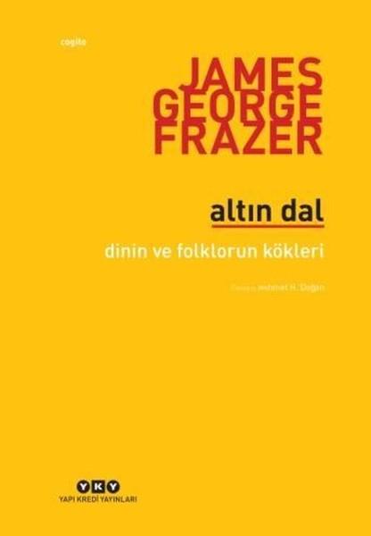 Altın Dal-Dinin ve Folklorun Kökleri.pdf