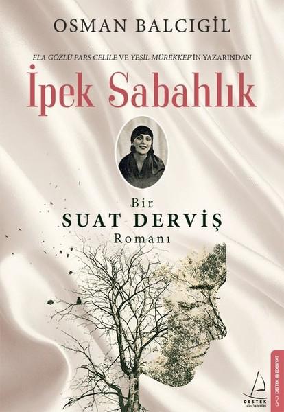 İpek Sabahlık-Bir Suat Derviş Romanı.pdf