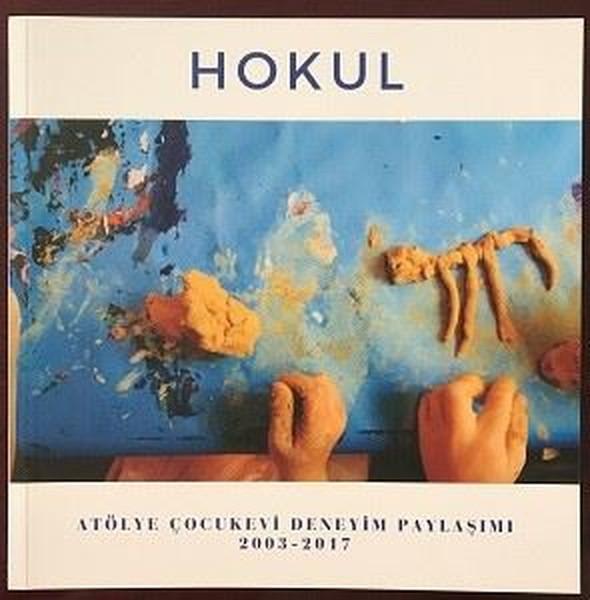 Hokul-Atölye Çocukevi Deneyim Paylaşımı 2003-2017.pdf