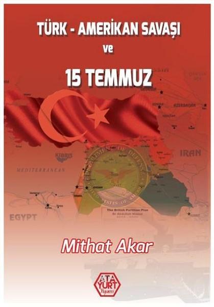 Türk-Amerikan Savaşı ve 15 Temmuz.pdf