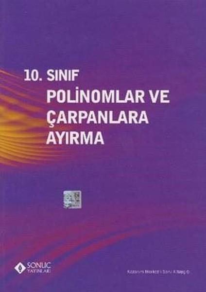 10.Sınıf Polinomlar ve Çarpanlara Ayırma.pdf