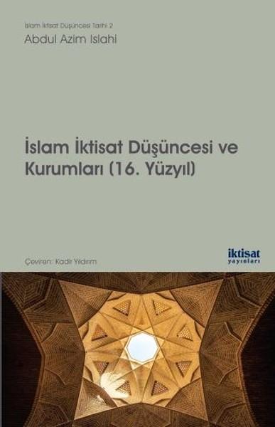 İslam İktisat Düşüncesi ve Kurumları 16.Yüzyıl.pdf