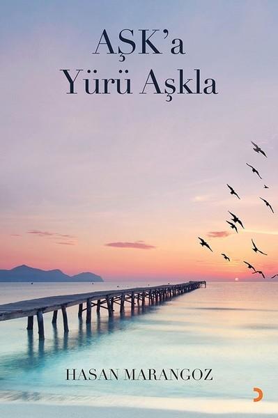 Aşk'a Yürü Aşkla.pdf
