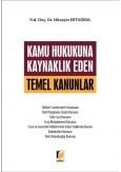 Kamu Hukukuna Kaynaklık Eden Temel Kanunlar.pdf
