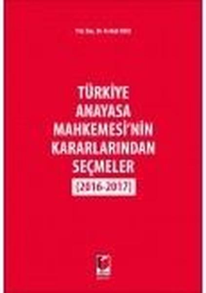 Türkiye Anayasa Mahkemesinin Kararlarından Seçmeler.pdf