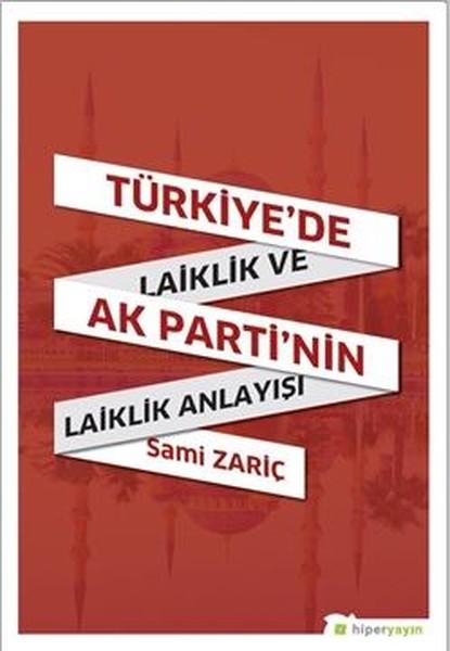 Türkiye'de Laiklik ve AK Parti'nin Laiklik Anlayışı.pdf