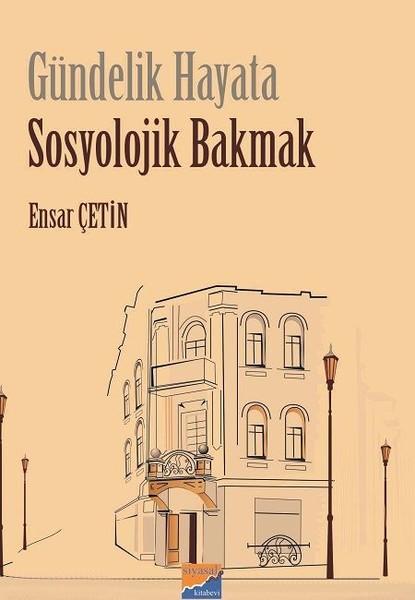 Gündelik Hayata Sosyolojik Bakmak.pdf