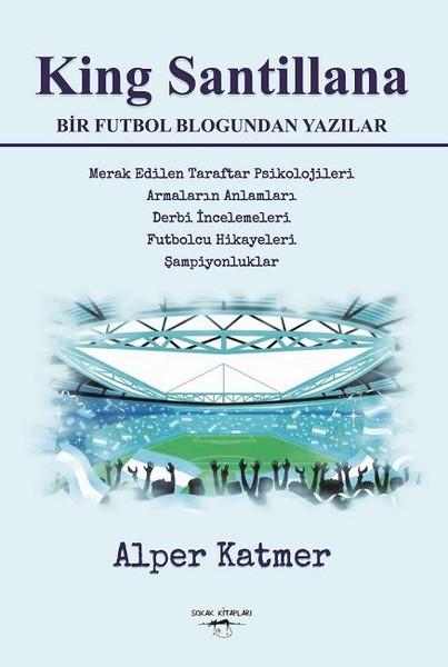 King Santillana-Bir Futbol Blogundan Yazılar.pdf