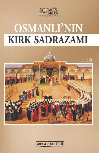 Osmanlı'nın Kırk Sadrazamı.pdf