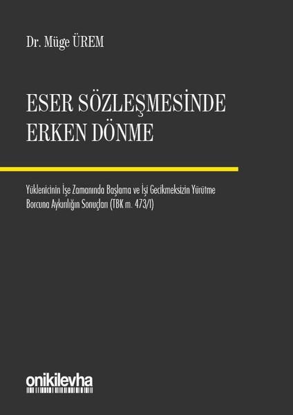 Eser Sözleşmelerinde Erken Dönme.pdf