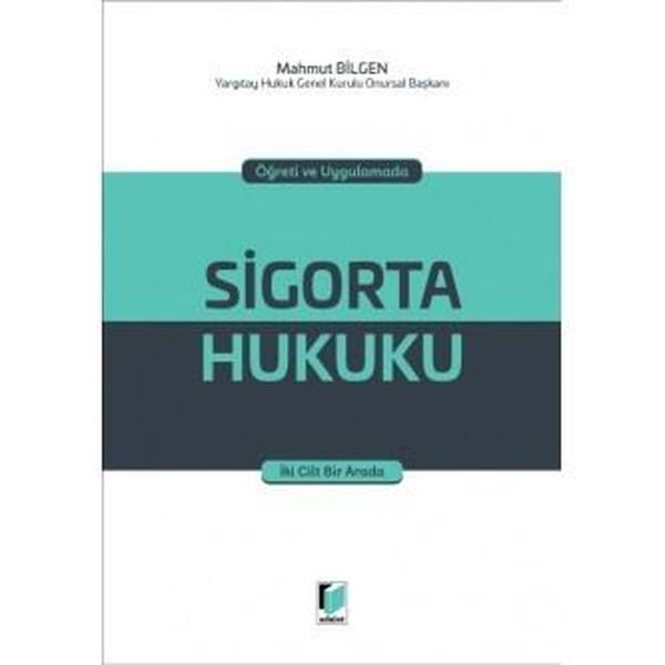 Öğreti ve Uygulamada Sigorta Hukuku-2 Kitap Takım.pdf