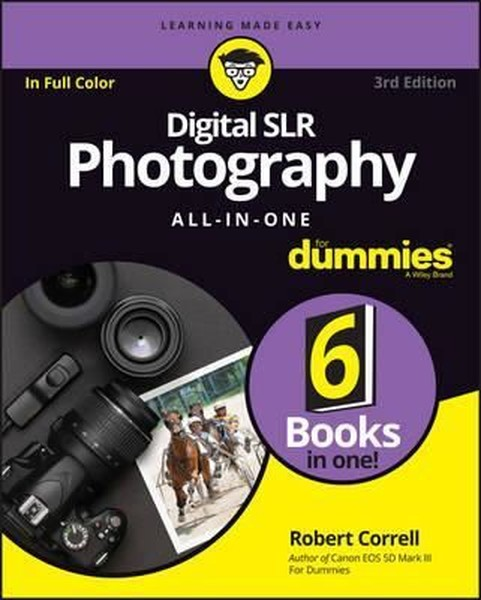 Digital SLR Photography All-in-One For Dummies, 3rd Edition.pdf