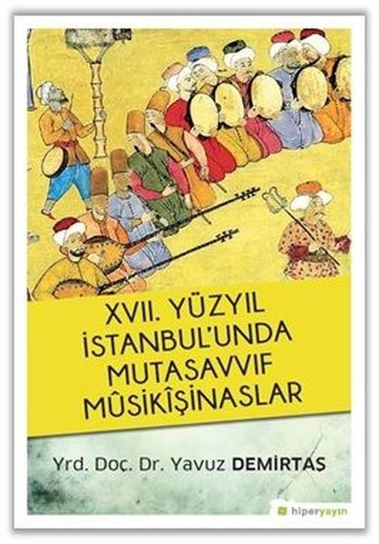 17.Yüzyıl İstanbulunda Mutasavvıf Musikışinaslar.pdf