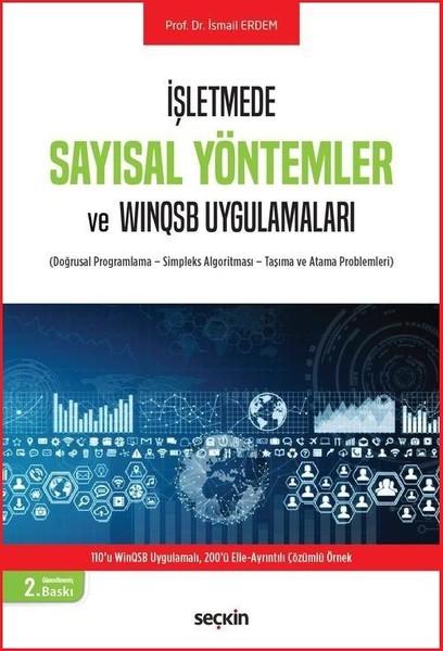 İşletmede Sayısal Yöntemler ve WİNSQSB Uygulamaları.pdf
