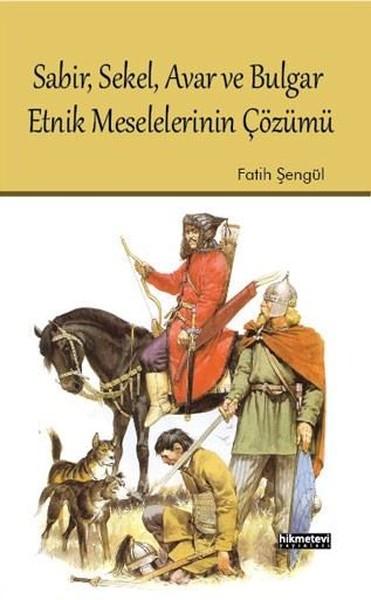 Sabir Sekel Avar ve Bulgar Etnik Meselelerinin Çözümü.pdf