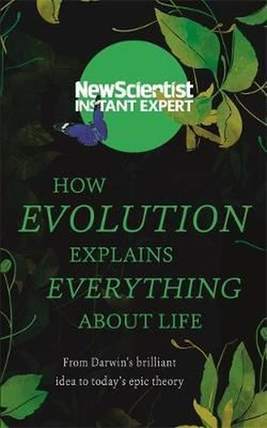 How Evolution Explains Everything About Life.pdf