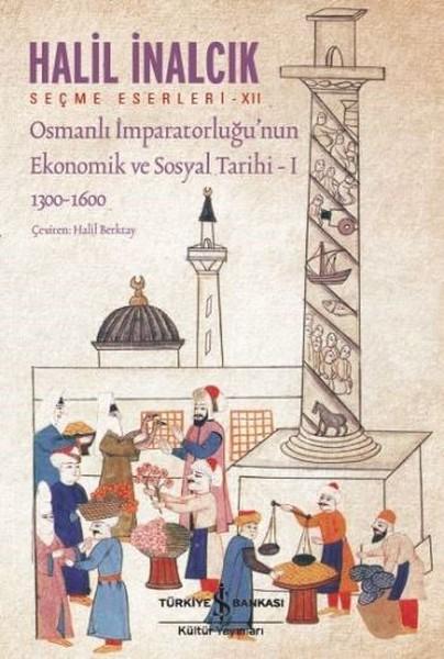 Osmanlı İmparatorluğunun Ekonomik ve Sosyal Tarihi 1.pdf
