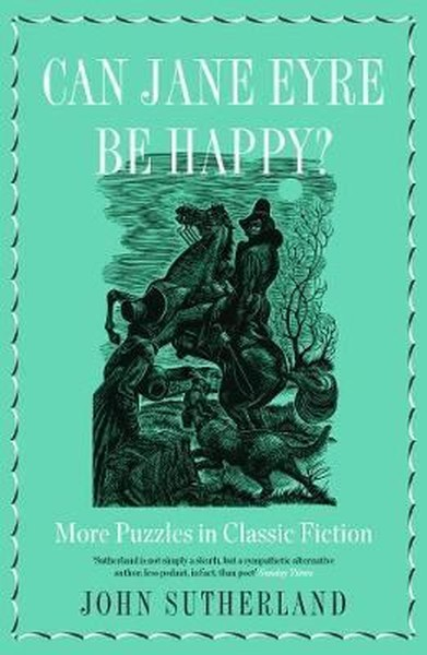 Can Jane Eyre Be Happy?: More Puzzles in Classic Fiction.pdf