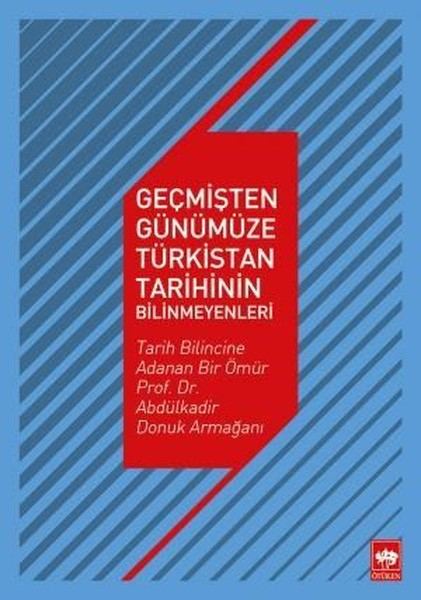 Geçmişten Günümüze Türkistan Tarihinin Bilinmeyenleri.pdf