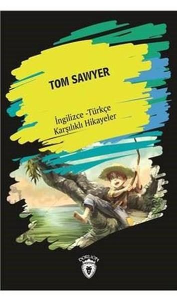 Tom Sawyer-İngilizce Türkçe Karşılıklı Hikayeler.pdf