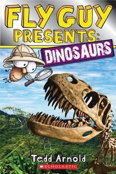Fly Guy Presents: Dinosaurs (Scholastic Reader, Level 2).pdf