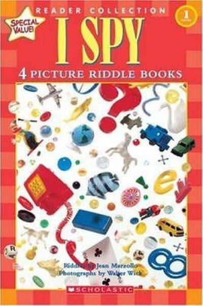 I Spy: 4 Picture Riddle Books (School Reader Collection Lvl 1: (Scholastic Reader Collection).pdf