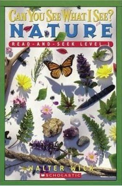 Scholastic Reader Level 1: Can You See What I See? Nature: Read-and-Seek.pdf