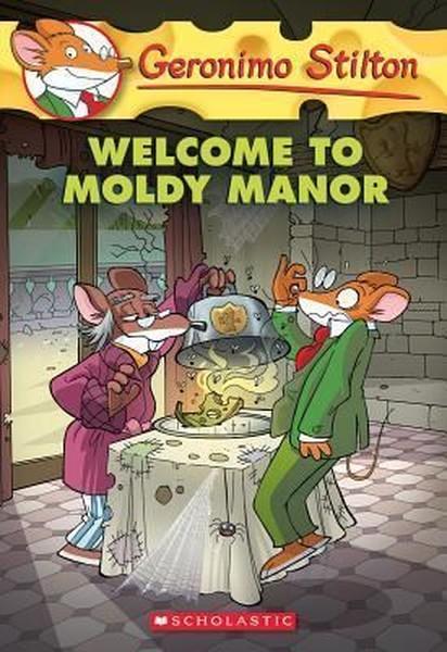 Geronimo Stilton #59: Welcome to Moldy Manor.pdf