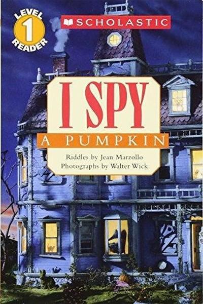 Scholastic Reader Level 1: I Spy A Pumpkin.pdf
