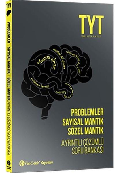 TYT Problemler Sayısal Mantık Sözel Mantık Ayrıntılı Çözümlü Soru Bankası.pdf