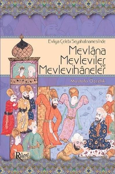 Mevlana Mevleviler ve Mevlevihaneler.pdf