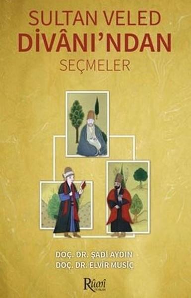 Sultan Veled Divanından Seçmeler.pdf