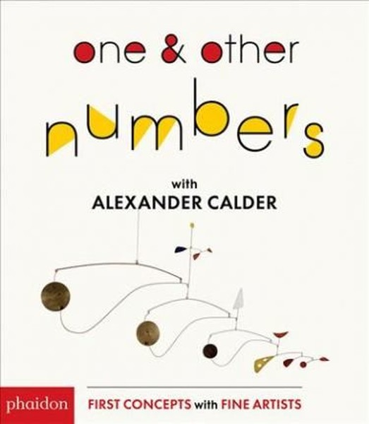 One & Other Numbers with Alexander Calder (First Concepts With Fine Artists).pdf