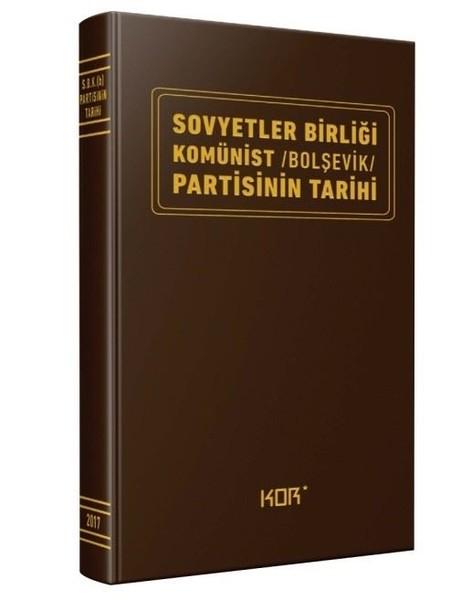 SOVYETLER BİRLİĞİ KOMÜNİST-BOLŞEVİK PARTİSİNİN TARİHİ