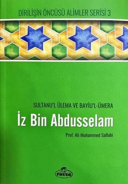 İz Bin Abdusselam Sultanul Ülema ve Bayiul-Ümera.pdf