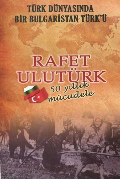 Türk Dünyasında Bir Bulgaristan Türkü-50 Yıllık Mücadele.pdf