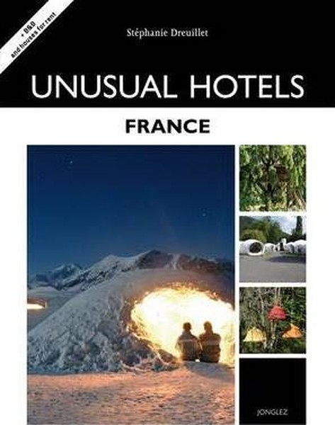 Unusual Hotels - France (Jonglez Guides).pdf