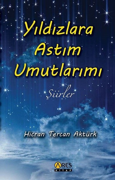 Yıldızlara Astım Umutlarımı-Şiirler.pdf