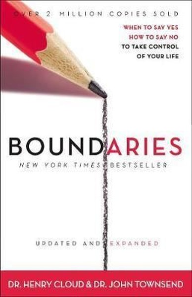 Boundaries Updated and Expanded Edition: When to Say Yes, How to Say No To Take Control of Your Life.pdf