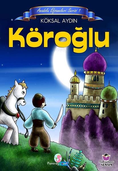 Köroğlu-Anadolu Efsaneleri Serisi 1.pdf