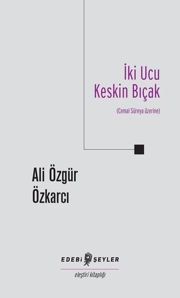 İki Ucu Keskin Bıçak-Cemal Süreya Üzerine.pdf