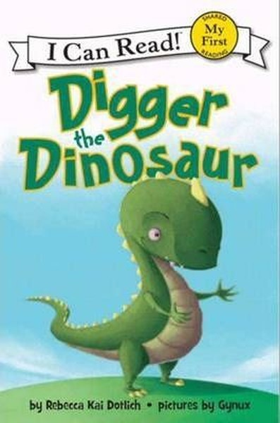 Digger the Dinosaur (My First I Can Read).pdf