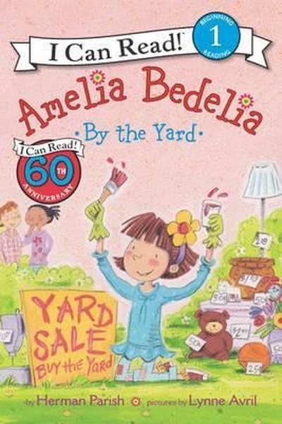 Amelia Bedelia by the Yard (I Can Read Level 1).pdf