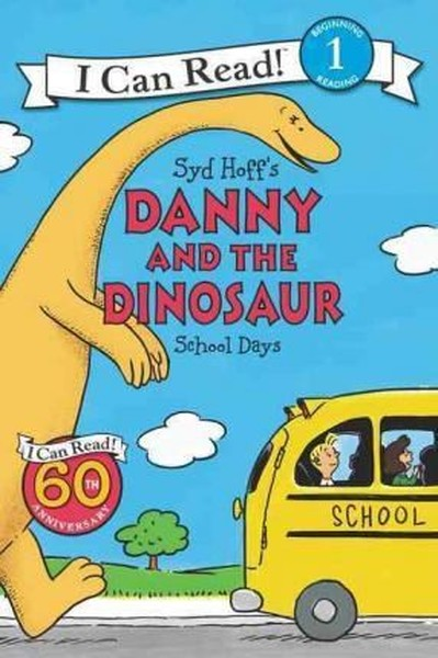 Danny and the Dinosaur: School Days (I Can Read Level 1).pdf