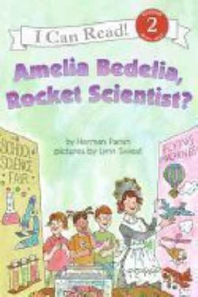 Amelia Bedelia, Rocket Scientist? (I Can Read Level 2).pdf