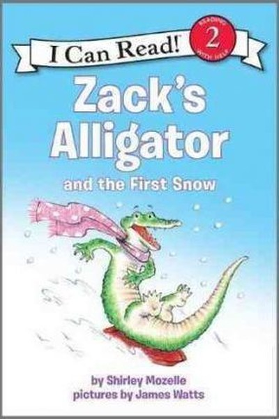 Zacks Alligator and the First Snow (I Can Read Level 2).pdf