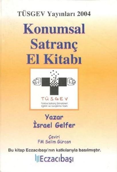 Konumsal Satranç El Kitabı Israel Gelfer Fiyatı Satın Al Idefix