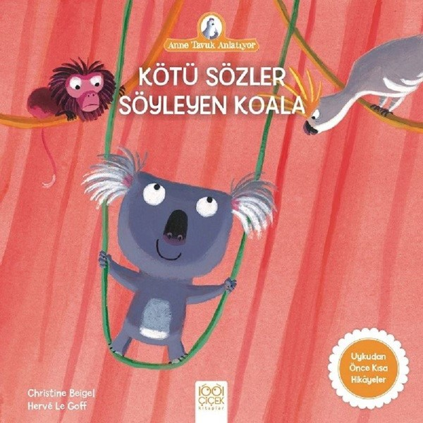 Kötü Sözler Söyleyen Koala-Anne Tavuk Anlatıyor.pdf