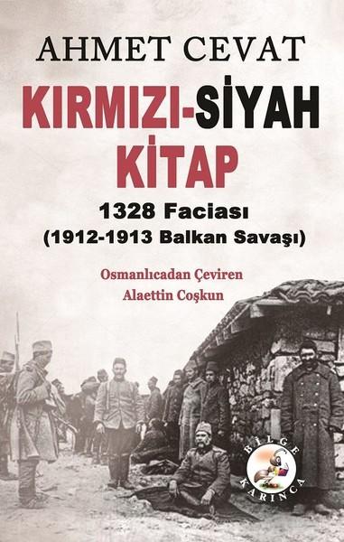 Kırmızı-Siyah Kitap 1328 Faciası 1912-1913 Balkan Savaşı.pdf